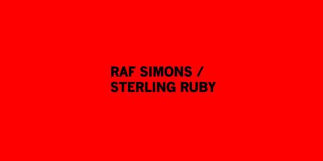 Raf-Simons-Sterling-Ruby-News-1-630x315